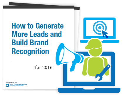 How to Generate More Leads and Build Better Brand Recognition in 2016